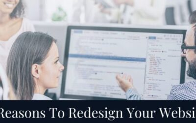 7 Reasons To Redesign Your Website